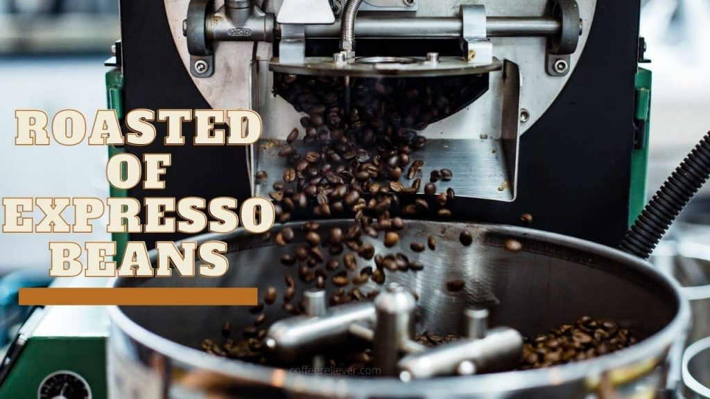 Roasted of Expresso Beans