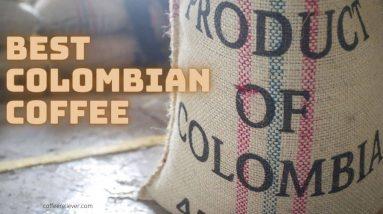best colombian coffee