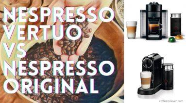 nespresso vertuo vs original